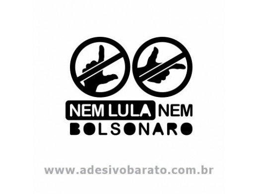 Nem Lula Nem Bolsonaro